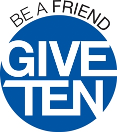 Be a Friend Give Ten